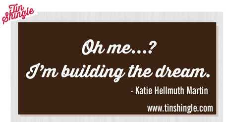 quote-building-the-dream